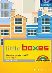 Little Boxes - Webseiten gestalten mit CSS
