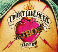 Cover: J.B.O. - I Don't Like Metal - I Love It!