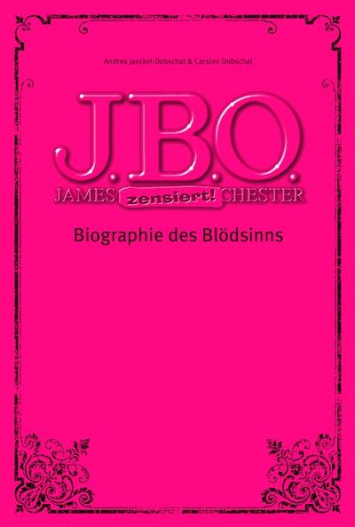 Cover: J.B.O. - Biographie des Blödsinns