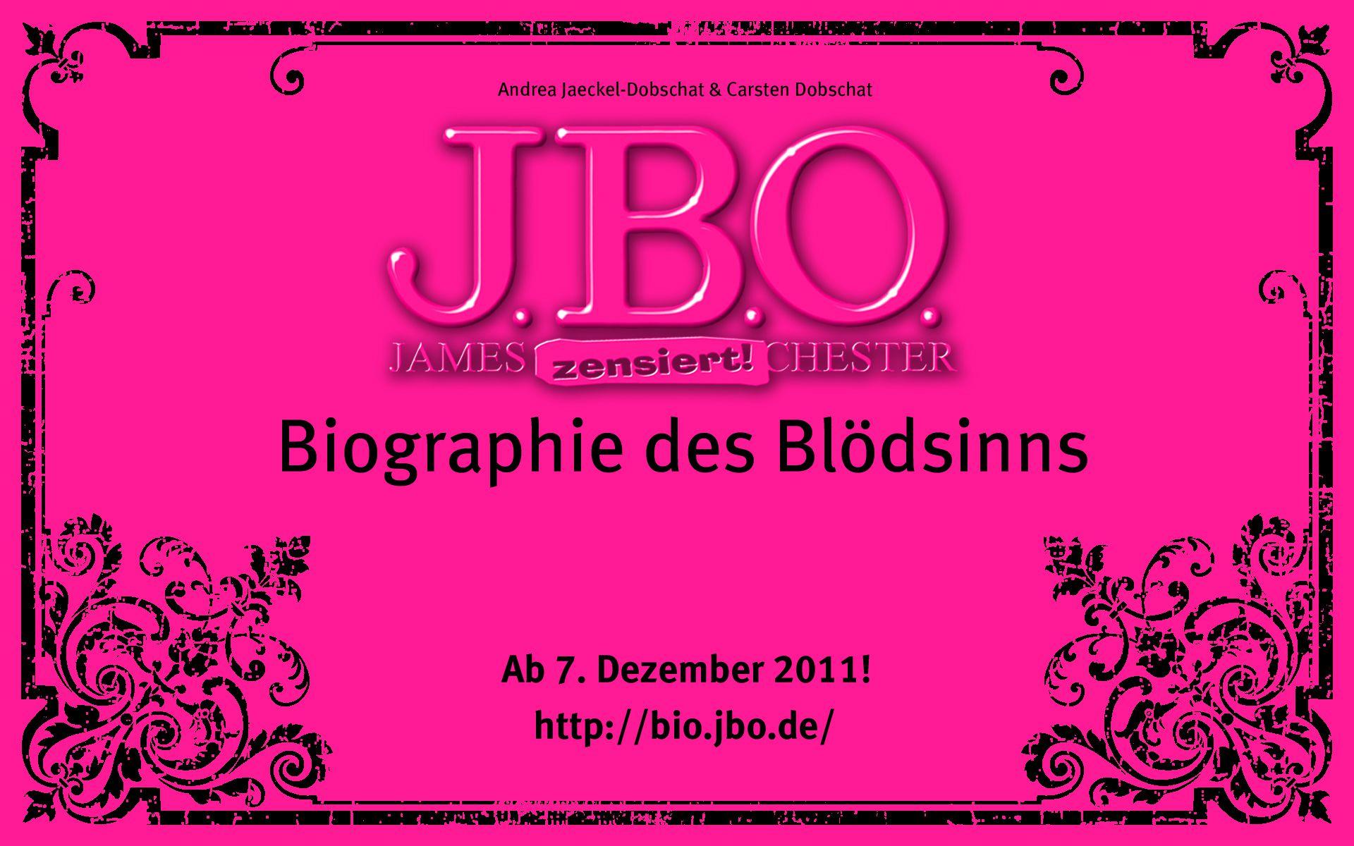 J.B.O. – Biographie des Blödsinns